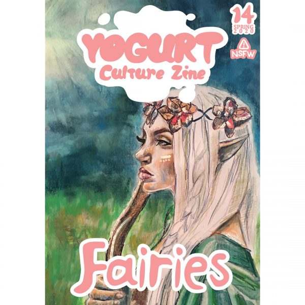 YOGURT Culture Zine Issue 14 FAIRIES