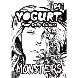 YOGURT Culture Zine Issue 4 MONSTERS