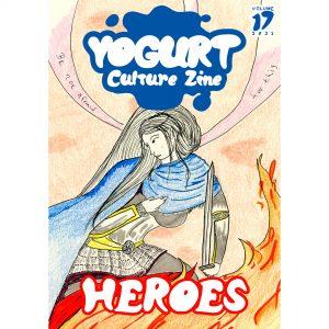 YOGURT Culture Zine Issue 17 HEROES