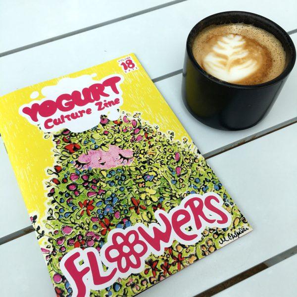 YOGURT Culture Zine Issue 18 FLOWERS